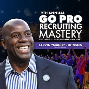 Go Pro Recruiting Mastery 2018 — Magic Johnson