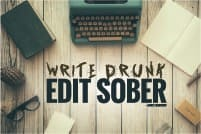 Write Drunk, Edit Sober — Ernest Hemmingway poster